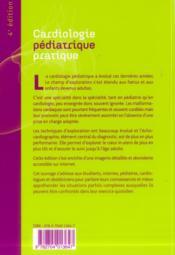 Cardiologie Pediatrique Pratique 4e Edition. Du Foetus A L'Adulte - 4ème de couverture - Format classique