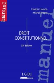 Droit constitutionnel (33e édition) - Couverture - Format classique