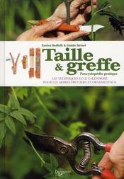 Livre taille greffe l 39 encyclop die pratique les techniques et le calendrier pour les - Calendrier taille arbres fruitiers ...