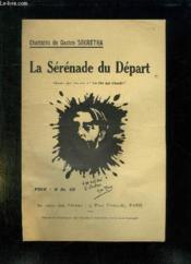 La Serenade Du Depart. Chante Par L Auteur. - Couverture - Format classique