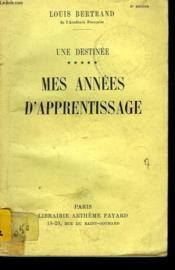 Une Destinee. Tome 5 : Mes Annees D'Apprentissage. - Couverture - Format classique
