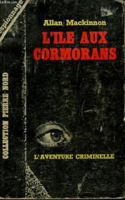 L'Ile Aux Cormorans. Collection L'Aventure Criminelle N° 166 - Couverture - Format classique