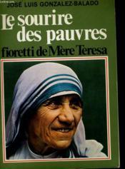 Le Sourire Des Pauvres - Fioretti De Mere Teresa - Couverture - Format classique