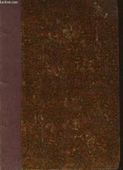 La Vie Amoureuse De Louis Xiv -Les Huits Heures De M. Colbert - Les Trois Graces - Ncolas Poussin - La Maison De Patrice Perrier - Le Nouvel Adam - Couverture - Format classique