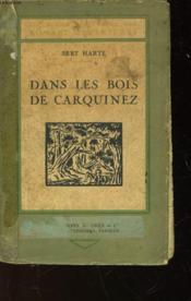 Dans Les Boirs De Carquinez - Suivie De - Le Millionnaire De Los Gatos - Couverture - Format classique