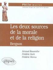 Les Deux Sources De La Morale Et De La Religion Bergson - Intérieur - Format classique