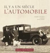 Il y a un siècle... l'automobile - Couverture - Format classique