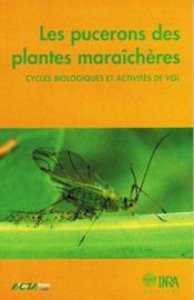 Les pucerons des plantes maraîchères ; cycles biologiques et activités de vol - Couverture - Format classique