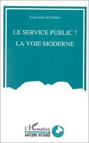 Le service public ? la voie moderne - Intérieur - Format classique