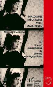 Dialogues Theoriques Avec Maya Deren - Couverture - Format classique