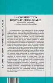 La Construction Des Politiques Locales ; Reconversions Industrielles Et Systemes Locaux D'Action Publique - 4ème de couverture - Format classique