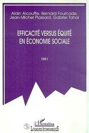 Efficacite Versus Equite En Economie Sociale T.2 - Intérieur - Format classique