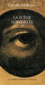 La Scene Surveillee - Couverture - Format classique