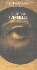 La Scene Surveillee - Intérieur - Format classique