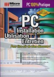 Pc : installation, utilisation, entretient - Couverture - Format classique