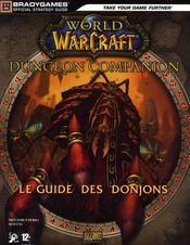 Warcraft ; le guide des donjons - Intérieur - Format classique