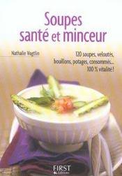 Le Petit Livre De Cuisine ; Soupes, Santé Et Minceur - Intérieur - Format classique