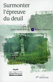 Surmonter L'Epreuve Du Deuil (4e Edition) - Intérieur - Format classique