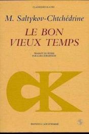 Bon Vieux Temps (Le) - Couverture - Format classique