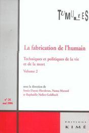Tumultes n26 la fabrication de l'humain t2 - Intérieur - Format classique