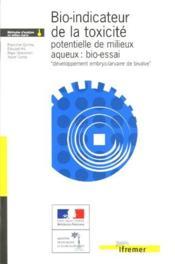Bio-Indicateur De La Toxicite Potentielle De Milieux Aqueux : Bio-Essai