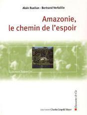 Amazonie,Le Chemin De L'Espoir - Intérieur - Format classique
