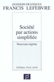 Societe par actions simplifiee ; nouveau regime juridique fiscal social - Intérieur - Format classique