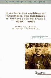 Inventaire Des Archives De L'Assemblee Des Cardinaux Et Archeveques De France 1 - Couverture - Format classique