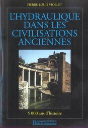 L'Hydraulique Dans Les Civilisations Ancienne. 5000ans D'Histoire - Intérieur - Format classique