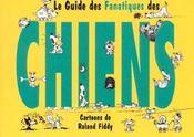 Le Guide Des Fanatiques Des Chiens - Intérieur - Format classique