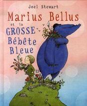 Marius bellus et la grosse bébête bleue - Intérieur - Format classique