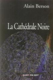 La cathédrale noire - Couverture - Format classique