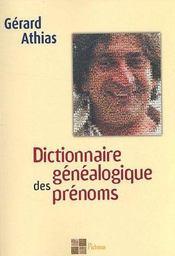Dictionnaire généalogique des prénoms - Intérieur - Format classique