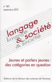 Jeunes Et Parlers Jeunes : Des Categories En Question - Couverture - Format classique