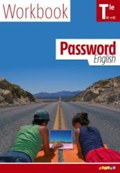 Password English ; Terminale ; Workbook - Couverture - Format classique