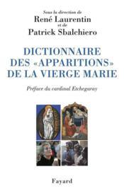 Dictionnaire des apparitions de la vierge - Couverture - Format classique