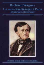Un musicien étranger à Paris et autres nouvelles ; une esquisse autobiographique - Couverture - Format classique