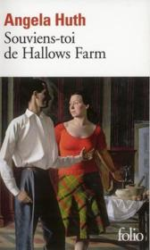 Souviens-toi de Hallows farm  - Angela Huth