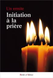 Vente  Initiation à la prière  - Collectif