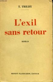 L'Exil Sans Retour. - Couverture - Format classique