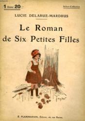 Le Roman De Six Petites Filles. Collection : Select Collection N° 64 - Couverture - Format classique