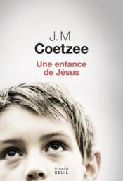 Une enfance de Jésus - Couverture - Format classique