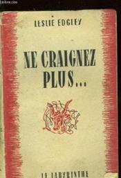 Ne Craignez Plus... - Couverture - Format classique
