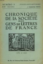 CHRONIQUE DE LA SOCIETE DES GENS DE LETTRES DE FRANCE N°3, 88e ANNEE ( 3e TRIMESTRE 1953) - Couverture - Format classique