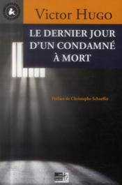 Dernier jour d'un condamné à mort - Couverture - Format classique