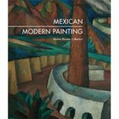 Mexican Modern Painting From The Andres Blaisten Collection /Anglais - Couverture - Format classique