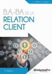 B.A-BA de la relation client – Martin, Georges; Guenot, Frederique