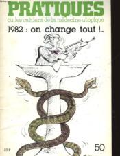 Pratiques - 1982 : On Change Tout!.. Fevrier 1982 - Couverture - Format classique