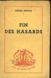 Fin Des Hasards - Couverture - Format classique