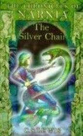 Vente livre :  THE SILVER CHAIR - THE CHRONICLES OF NARNIA VOL. 6  - Clive Staples Lewis